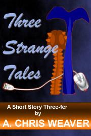 Three Strange Tales